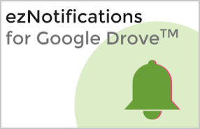 ezNotifications for Google Drive