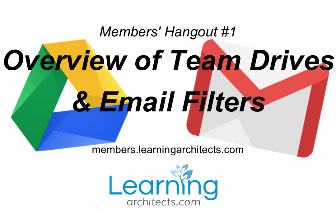 Members' Hangout #1 – Team Drives & Email Filters