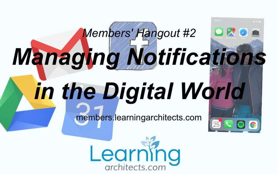 Members' Hangout #2 – Managing Notifications