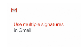 How to use multiple signatures in Gmail